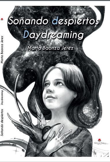 Daydreaming – Soñando despiertos / Fantaseando